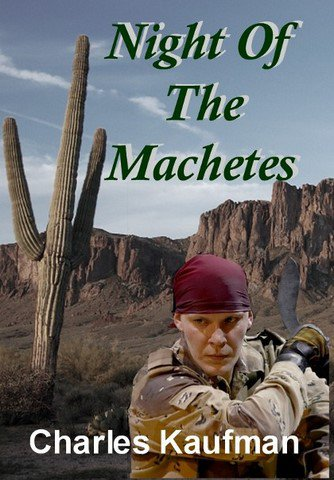 The Machetes